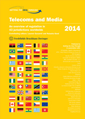 Getting the Deal Through – Telecoms and Media 2014 Edition