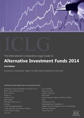 The International Comparative Legal Guide to Alternative Investment Funds 2014 Edition