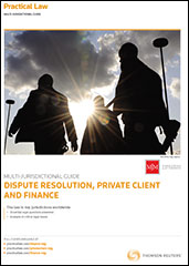 Practical Law Company Multi-Jurisdictional Guide to Dispute Resolution, Private Client and Finance