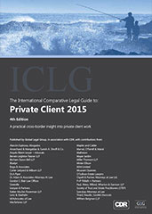 The International Comparative Legal Guide to Private Client 2015 Edition