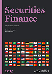 Getting the Deal Through – Securities Finance 2015