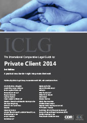 The International Comparative Legal Guide to Private Client 2014 Edition
