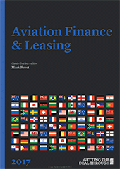 Getting the Deal Through: Aviation Finance & Leasing – 2017