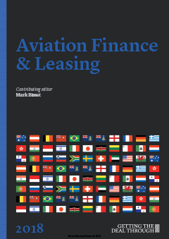 Getting the Deal Through: Aviation Finance & Leasing – 2018