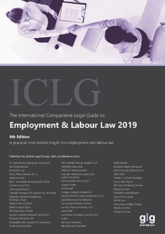 The International Comparative Legal Guide to: Employment & Labour Law 2019