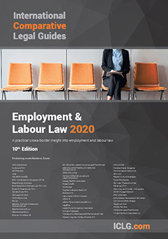 The International Comparative Legal Guide to: Employment & Labour Law 2020